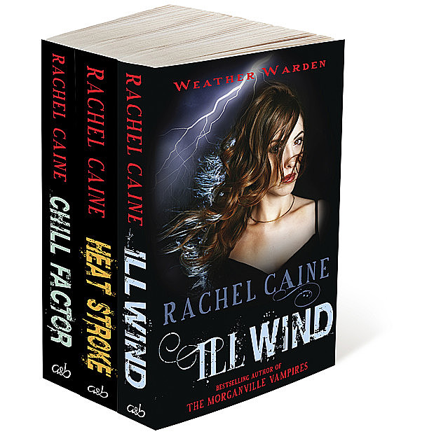 The Weather Warden Collection, Rachel Caine