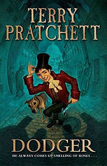 Dodger, Terry David John Pratchett