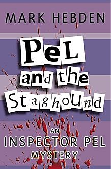 Pel And The Staghound, Mark Hebden