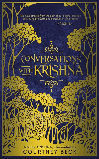 Conversations with Krishna, Courtney Beck