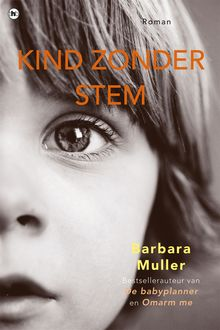 Kind zonder stem, Barbara Muller