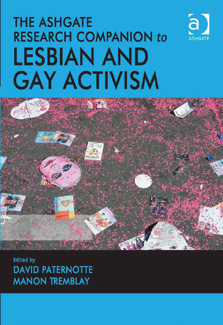 The Ashgate Research Companion to Lesbian and Gay Activism, Manon Tremblay, David Paternotte