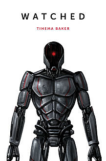 Watched, Tihema Baker