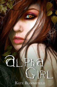 Alpha Girl, Kate Bloomfield