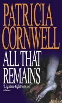 All That Remains, Patricia Cornwell