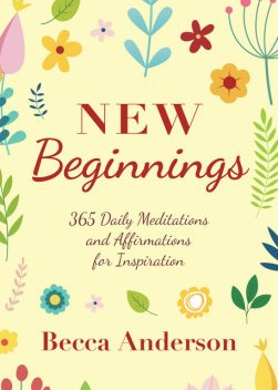 New Beginnings, Becca Anderson