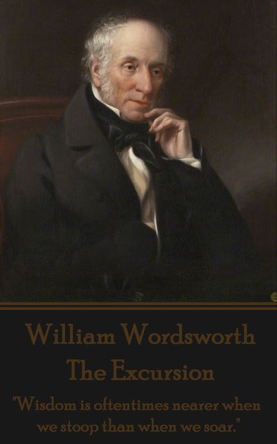 The Excursion, William Wordsworth