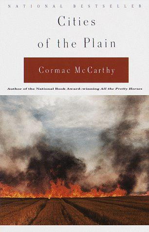 Cities Of The Plain, Cormac McCarthy