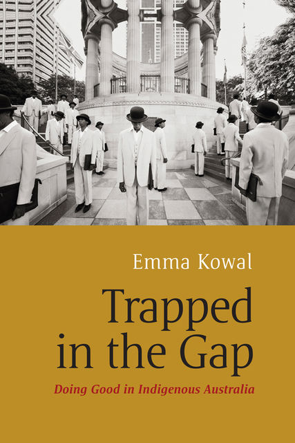 Trapped in the Gap, Emma Kowal