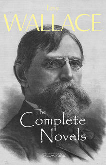 Lew Wallace: The Complete Novels (Book House), Lew Wallace, Book House