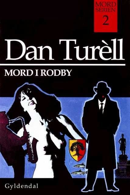 Mord i Rodby, Dan Turell
