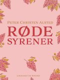 Røde syrener, Peter Christen Alsted