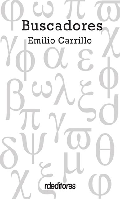 Buscadores, Emilio Carrillo