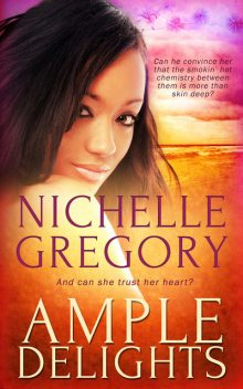 Ample Delights, Nichelle Gregory