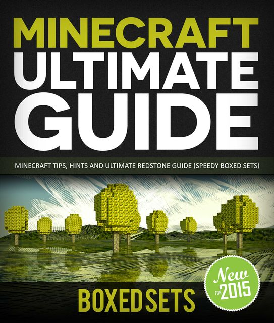 Minecraft Ultimate Guide: Minecraft Tips, Hints and Ultimate Redstone Guide (Speedy Boxed Sets), Speedy Publishing