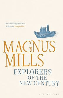 Explorers of the New Century, Magnus Mills