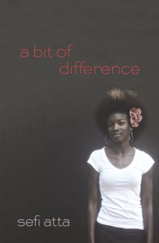 A Bit of Difference, Sefi Atta