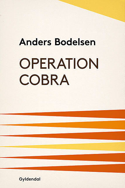 Operation Cobra, Anders Bodelsen
