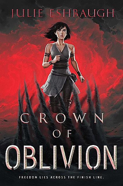 Crown of Oblivion, Julie Eshbaugh
