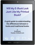 Will My e-Book Look Just Like My Printed Book, Bo Bennett