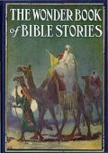 The Wonder Book of Bible Stories, Logan Marshall