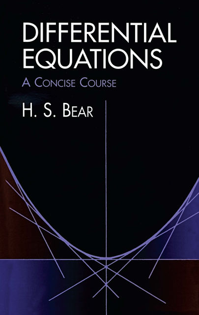 Differential Equations, H.S.Bear