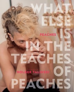 What Else Is in the Teaches of Peaches, Peaches