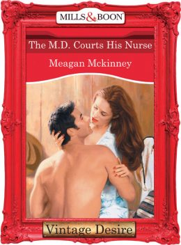 The M.d. Courts His Nurse, Meagan Mckinney