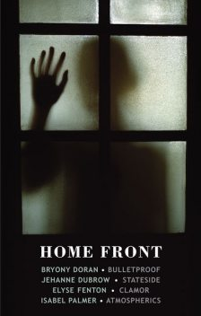 Home Front, Jehanne Dubrow, Bryony Doran, Elyse Fenton
