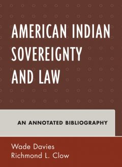 American Indian Sovereignty and Law, Wade Davies