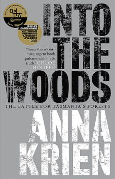 Into the Woods, Anna Krien