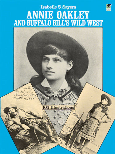 Annie Oakley and Buffalo Bill's Wild West, Isabelle S.Sayers
