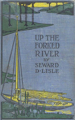 Up the Forked River / Or, Adventures in South America, Edward Sylvester Ellis