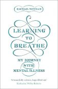Learning to Breathe, Rachael Newham