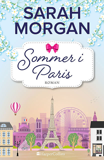 Sommer i Paris, Sarah Morgan