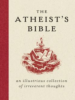 The Atheist's Bible, Joan Konner