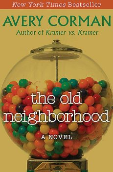 The Old Neighborhood, Avery Corman