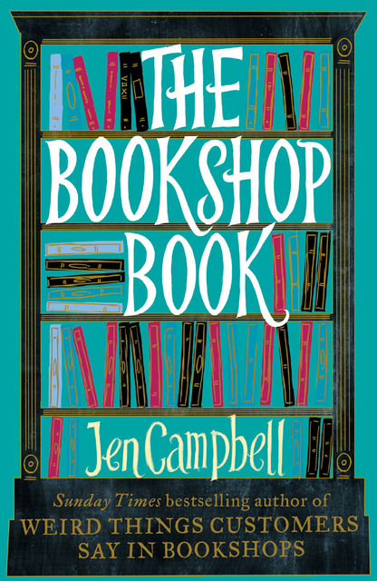 The Bookshop Book, Jen Campbell