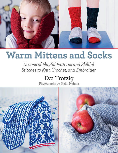 Warm Mittens and Socks, Eva Trotzig