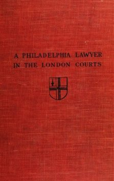 A Philadelphia Lawyer in the London Courts, Thomas Leaming