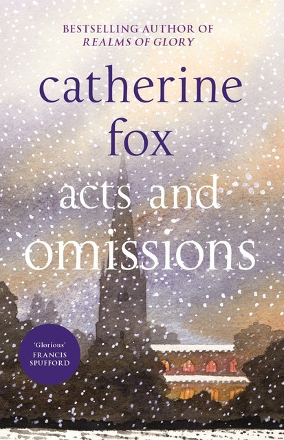 Acts and Omissions, Catherine Fox