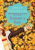 Lessons in Love, Emily Franklin