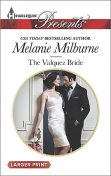 The Valquez Bride, MELANIE MILBURNE
