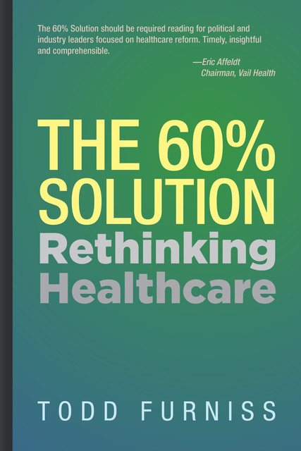 The 60% Solution, Todd Furniss