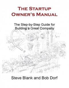 The Startup Owner's Manual, Steve Blank
