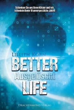 Better Life, Lillith Korn