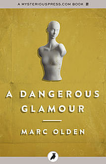 A Dangerous Glamour, Marc Olden
