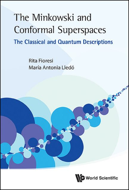 Minkowski and Conformal Superspaces, Edited by, Rita Fioresi