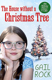 The House without a Christmas Tree, Gail Rock