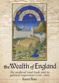 The Wealth of England, Susan Rose